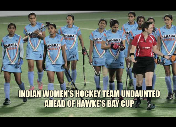 Indian women's hockey team undaunted ahead of Hawke's Bay Cup